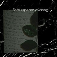 Shakespeare evening